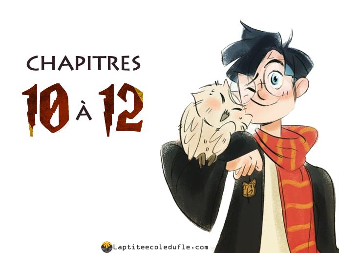 Harry Potter FLE Dyslexique Chapitres 10 à 12